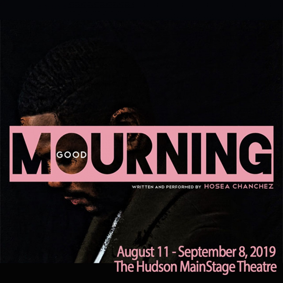 "The Hudson Theatre Presents: ""Good Mourning"""