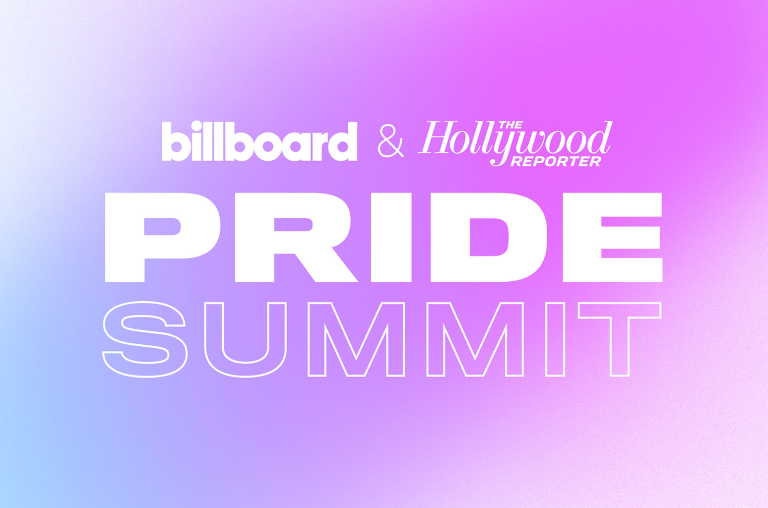Inaugural 'Pride Summit' from Billboard and Hollywood Reporter Aug 8
